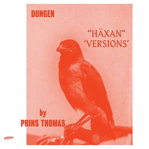 Häxan (Versions by Prins Thomas) by Dungen