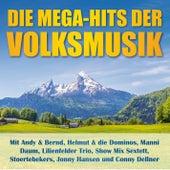 Die Mega-Hits der Volksmusik by Various Artists