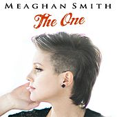 The One by Meaghan Smith