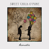 Sweet Child O' Mine (Acoustic) by Paul Canning