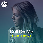 Call On Me (Piano Version) by Beth
