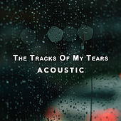 The Tracks Of My Tears (Acoustic) by Paul Canning