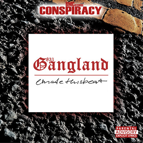 831 Gangland by Conspiracy