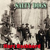 Salty Dogs by Hart Backbord
