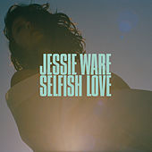 Selfish Love by Jessie Ware