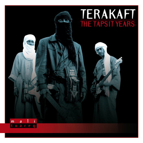 The Tapsit Years by Terakaft