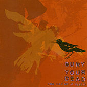 Play & Download You Had Me At Hello by Bury Your Dead | Napster