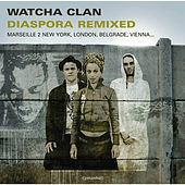 Play & Download Diaspora Remixed by Watcha Clan | Napster