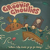 Play & Download A Tribute To The Groovie Ghoulies - When The Kids Go Go Go Crazy by Various Artists | Napster