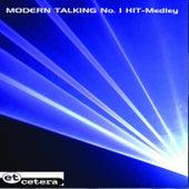 Modern Talking No.1 Hit Medley by Et Cetera