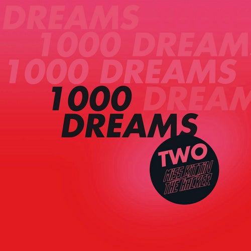 1000 Dreams by Miss Kittin
