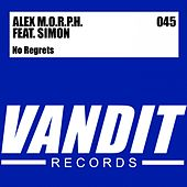 Play & Download No Regrets (from VANDIT Digital) by Alex M.O.R.P.H. | Napster