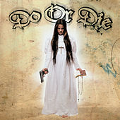 Tradition by Do or Die