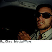 Selected Works by Raz Ohara