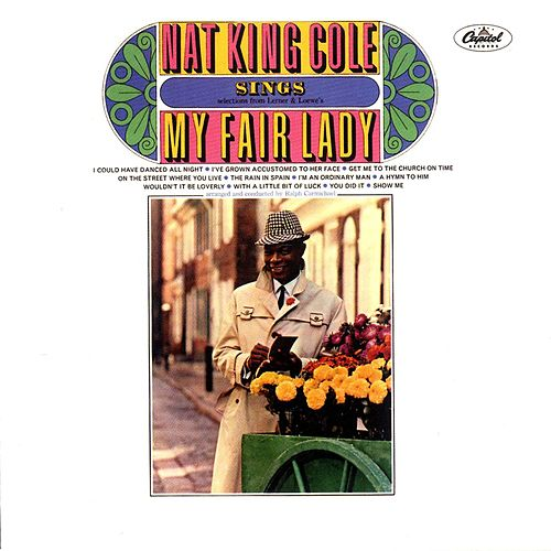 My Fair Lady by Nat King Cole