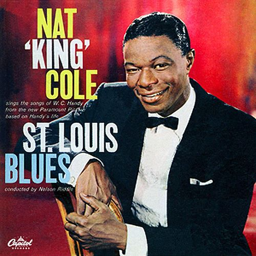 Songs From St. Louis Blues by Nat King Cole