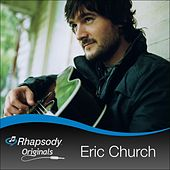 Play & Download Rhapsody Originals by Eric Church | Napster