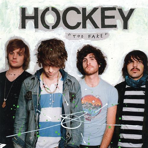 Play & Download Too Fake by Hockey | Napster