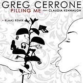 Play & Download Pilling Me by Greg Cerrone | Napster