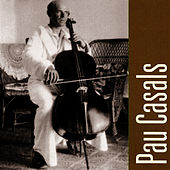 Play & Download Pau Casals Plays, Bethoven & Mendelssohn by Pau Casals | Napster