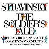 Play & Download Stravinsky: The Soldier's Tale (Histoire du Soldat) (Complete) [Digital Version] by Various Artists | Napster