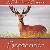 Play & Download A Calendar Of Classics - September by Various Artists | Napster