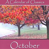 Play & Download A Calendar Of Classics - October by Various Artists | Napster