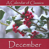 Play & Download A Calendar Of Classics - December by Various Artists | Napster