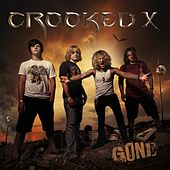 Play & Download Gone by Crooked X | Napster