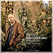 Britten: 'Before Life & After' by Mark Padmore
