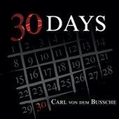 30 Days by Carl von dem Bussche