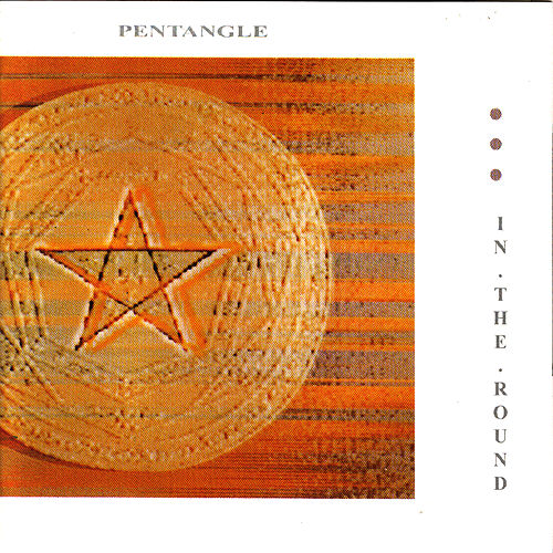 Play & Download In The Round by Pentangle | Napster