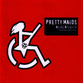 Alive At Least by Pretty Maids