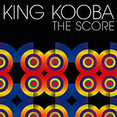 Play & Download King Kooba/The Score by King Kooba | Napster