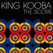 King Kooba/The Score by King Kooba