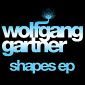 Shapes EP by Wolfgang Gartner