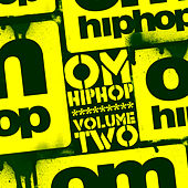 Play & Download Om Hip Hop Volume 2 by Various Artists | Napster