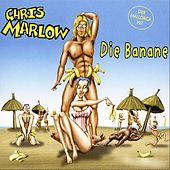 Play & Download Die Banane by Chris Marlow | Napster