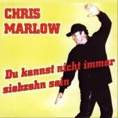 Play & Download Du kannst nicht immer 17 sein by Chris Marlow | Napster