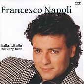 Play & Download Balla Balla - the very best by Francesco Napoli | Napster