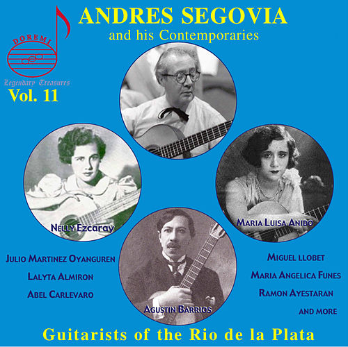 Segovia & Contemporaries, Vol. 11: Rio de la Plata Guitarists by Various Artists