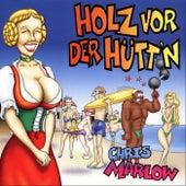 Play & Download Holz vor der Hütt'n by Chris Marlow | Napster