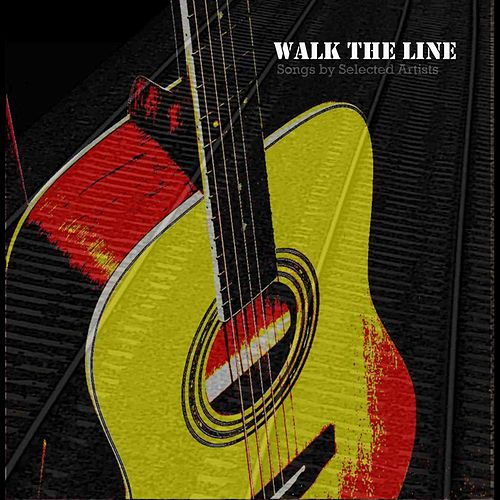 Walk The Line by Various Artists