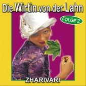 Play & Download Die Wirtin von der Lahn - Folge 2 by Zharivari | Napster