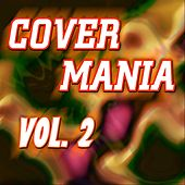 Cover Mania - Vol. 2 by Various Artists