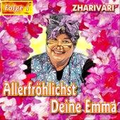 Play & Download Allerfröhlichst Deine Emma - Folge 1 by Zharivari | Napster