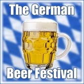 Play & Download Oktoberfest - The German Beer Festival by Lustige Musikanten | Napster