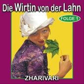 Play & Download Die Wirtin von der Lahn - Folge 1 by Zharivari | Napster