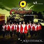 Play & Download Aquí Estamos by Banda Carnaval | Napster