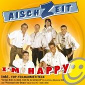 I'm happy von Aischzeit